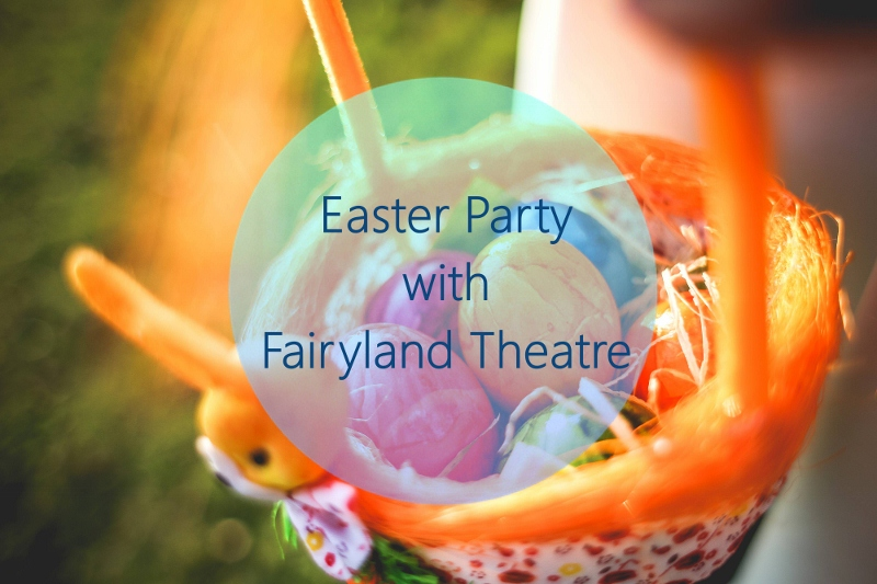 easter-party-fairyland-theatre (800x533)